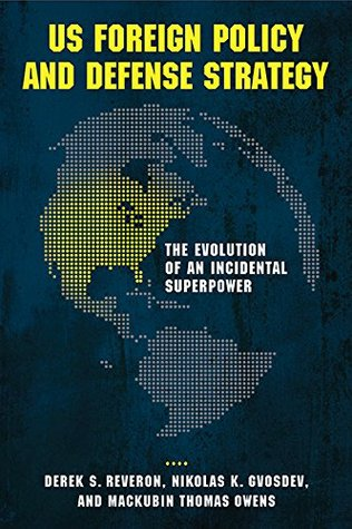 Us Foreign Policy and Defense Strategy: The Evolution of an