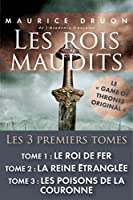 Les rois maudits (The Accursed Kings #1-3)