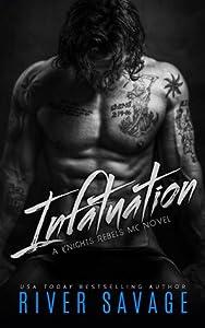 Infatuation (Knights Rebels MC, #4)