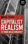 Book cover for Capitalist Realism: Is There No Alternative?