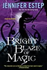 Bright Blaze of Magic (Black Blade, #3)