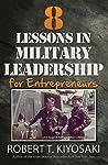 8 Lessons in Military Leadership: For Entrepreneurs