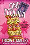 One Tequila (Althea Rose Mystery, #1)