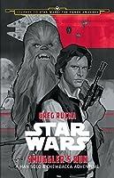Smuggler's Run: A Han Solo Adventure
