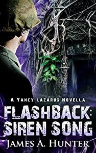 Flashback: Siren Song (Yancy Lazarus #2.5)