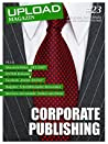 UPLOAD Magazin #23: Corporate Publishing