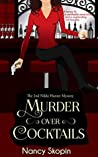 Murder Over Cocktails (Nikki Hunter Mysteries, #2)