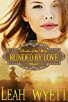 Blinded By Love (Mail Order Bride: Brides of the West #1)