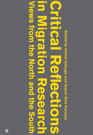 Critical Reflections in Migration Research: Views from the North and the South
