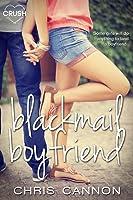 Blackmail Boyfriend (Boyfriend Chronicles, #1)