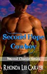 Second Hope Cowboy (Second Chance, #7)