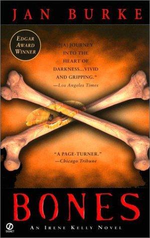 Bones (Irene Kelly #7 - Jan Burke