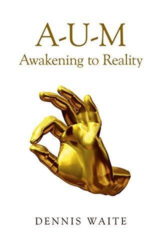A-U-M-awakening-to-reality