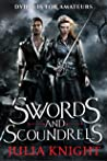 Swords and Scoundrels (Duelists Trilogy, #1)