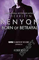 Born of Betrayal (The League #8)