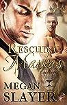 Rescuing Markas (Sanctuary, #1)
