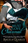 Must Love Chainmail (Must Love, #2)