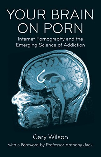 Your Brain on Porn In