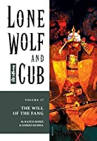Lone Wolf and Cub, Vol. 17: The Will of the Fang