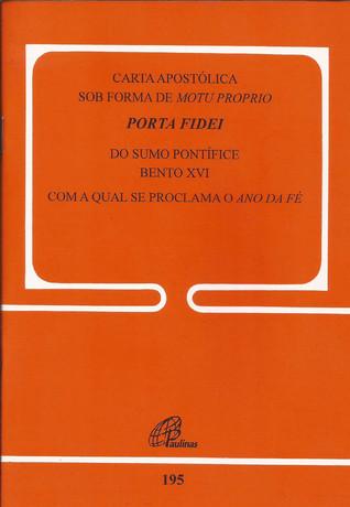 Porta Fidei - Gate of Faith: Apostolic Letter of the Supreme Pontiff