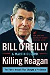 Killing Reagan by Bill O'Reilly