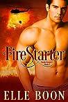 FireStarter (SmokeJumpers, #1)