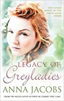 Legacy of Greyladies (The Greyladies Series)