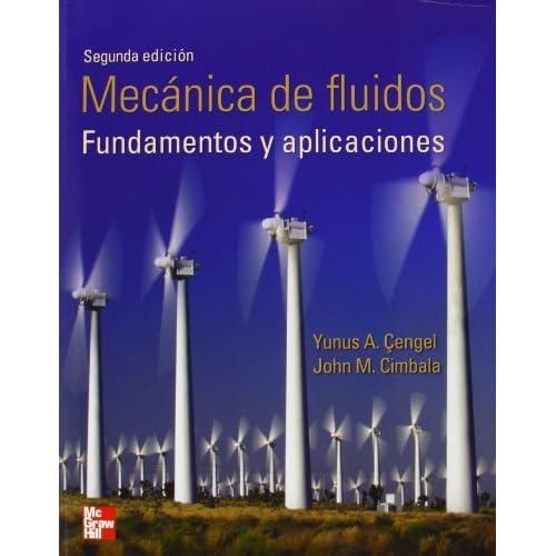 Mecánica De Fluidos Fundamentos Y Aplicaciones By Yunus A Cengel