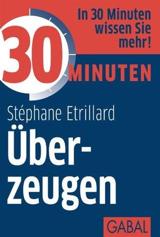 30 Minuten Überzeugen Stephane Etrillard