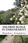 Mildred Budge in Embankment (The Adventures of Mildred Budge Book 2)