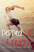 Pepped Up and Ready (Pepper Jones) (Volume 3)