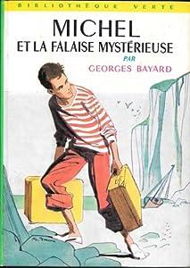 Michel et la falaise mystérieuse (Michel Thérais, #2)