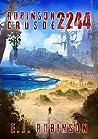 Robinson Crusoe 2244 (Robinson Crusoe, #1)