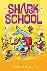 Splash Dance (Shark School #6)