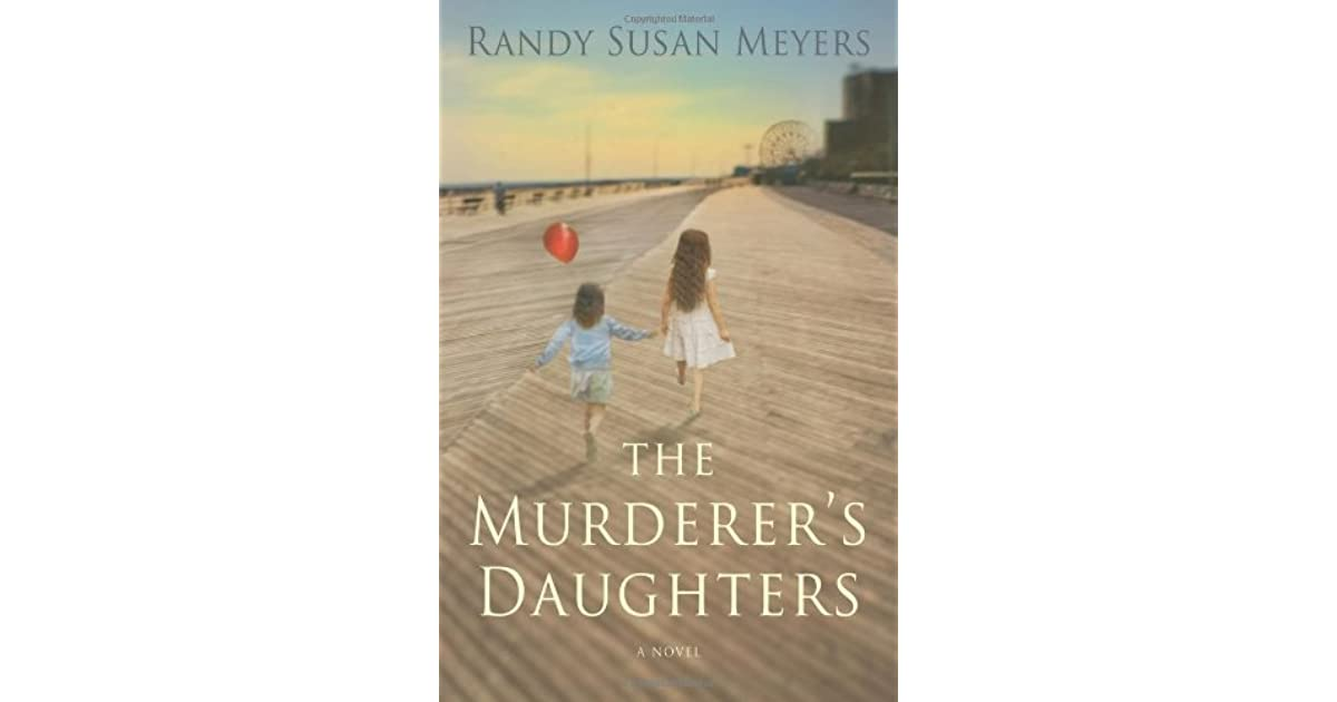 The Murderers Daughters By Randy Susan Meyers