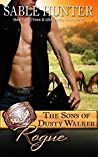Rogue (The Sons of Dusty Walker, #4)