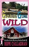Grandkids Gone Wild (The Garden Girls, #2)