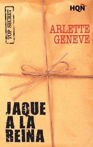Reseña de la novela romántica contemporánea Jaque a la reina, de Arlette Geneve