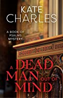 A Dead Man Out of Mind: A Book of Psalms Mystery
