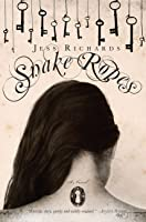 Snake Ropes: A Novel