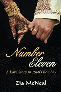 Number Eleven: A Love Story in 1960's Bombay