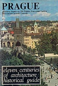 Prague: Eleven Centuries of Architecture