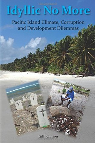 Idyllic No more: Pacific Island Climate, Corruption and Development Dilemmas