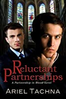 Reluctant Partnerships (Partnership in Blood)