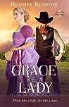 Grace be a Lady (Love & War in Johnson County #1)