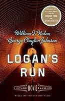 Logan's Run: Vintage Movie Classics (A Vintage Movie Classic)