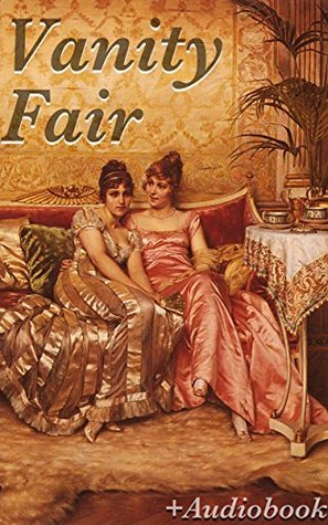 Vanity Fair (+Audiobook): With 5 Other Standards of English Literature