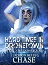 Hard Times in Dronetown (Beyond the Dome, #0.1)