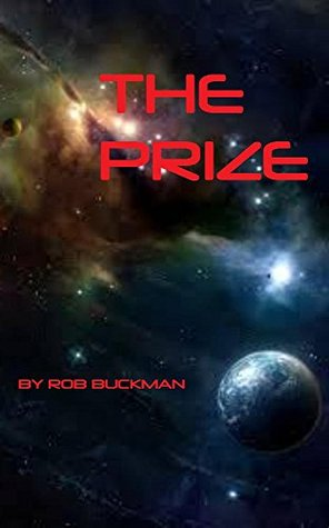 The Prize: Book One