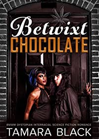 Betwixt Chocolate